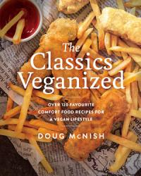 The Classics Veganized Book PDF