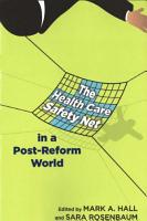 The Health Care Safety Net in a Post Reform World PDF