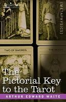 The Pictorial Key to the Tarot PDF
