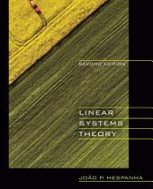 Linear Systems Theory: Second Edition, Edition 2