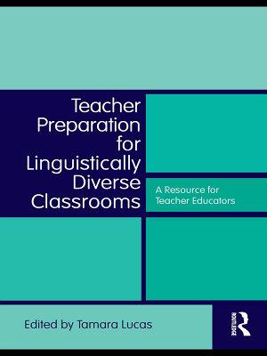 Teacher Preparation for Linguistically Diverse Classrooms