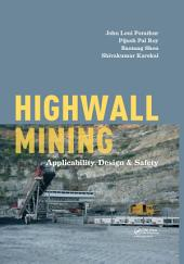 Highwall Mining: Applicability, Design & Safety