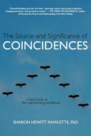 The Source and Significance of Coincidences