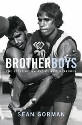 Brotherboys: The Story of Jim and Phillip Krakouer