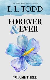 Forever and Ever: Volume Three