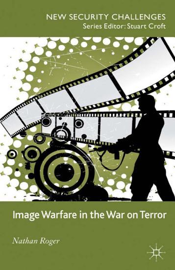 Image Warfare in the War on Terror PDF