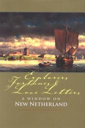 Explorers, Fortunes and Love Letters