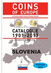 Coins of SLOVENIA 1901-2014: Coins of Europe Catalog 1901-2014