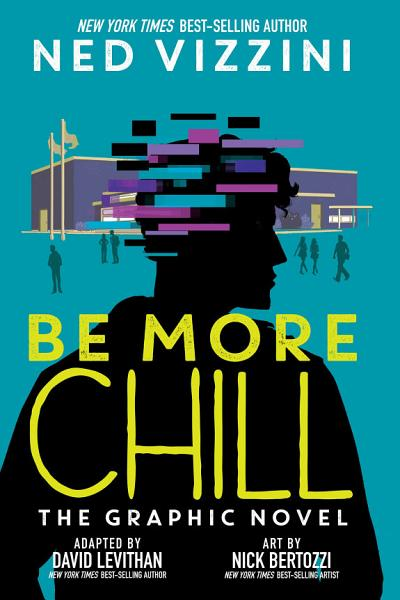 Download Be More Chill  The Graphic Novel Book