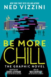 Be More Chill  The Graphic Novel PDF