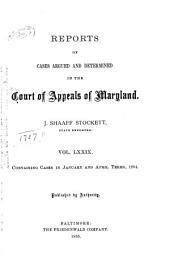 Maryland Reports: Cases Adjudged in the Court of Appeals of Maryland, Volume 79