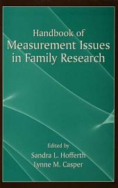 Handbook of Measurement Issues in Family Research