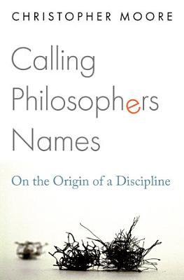 Calling Philosophers Names