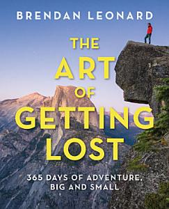The Art of Getting Lost Book