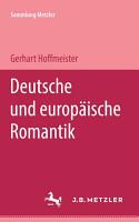 Deutsche und europ  ische Romantik PDF