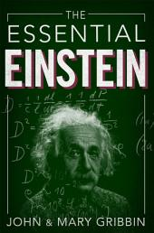 The Essential Einstein