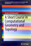 A Short Course in Computational Geometry and Topology PDF