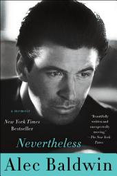 Nevertheless: A Memoir