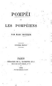 Pompéi et les Pompéiens par Marc Monnier