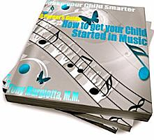 A Parent s Guide  How To Get Your Child Started In Music PDF