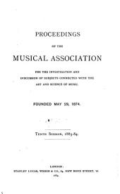 Proceedings of the Royal Musical Association: Volumes 10-12