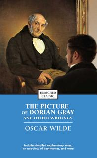 The Picture of Dorian Gray and Other Writings Book