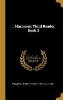 ... Harmonic Third Reader