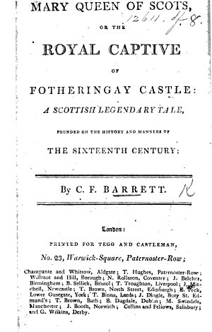 Mary Queen of Scots  or  the Royal captive of Fotheringay Castle  a Scottish legendary tale  etc   Parental Avarice  the source of Filial Misery