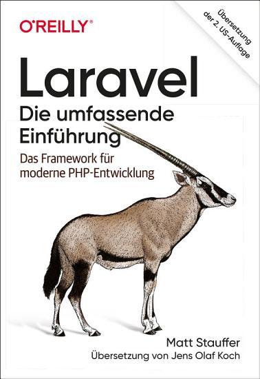 Laravel     Die umfassende Einf  hrung PDF