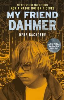 My Friend Dahmer  Movie Tie In Edition  Book