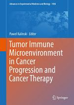 Tumor Immune Microenvironment in Cancer Progression and Cancer Therapy