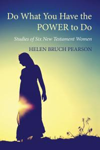 Do What You Have the POWER to Do Book