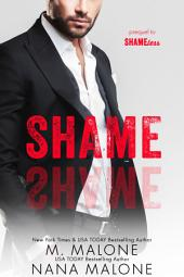 Shame (FREE, Older Brother's best friend, Military Romance, Shameless Series, Billionaire)