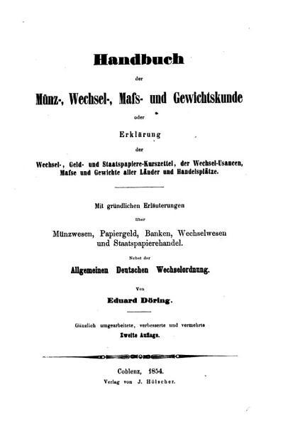 Handbuch der M  nz   Wechsel   Mass  und Gewichtskunde PDF