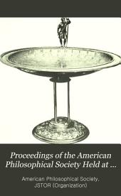 Proceedings of the American Philosophical Society Held at Philadelphia for Promoting Useful Knowledge: Volume 34