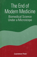 End of Modern Medicine, The
