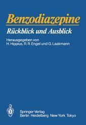 Benzodiazepine: Rückblick und Ausblick