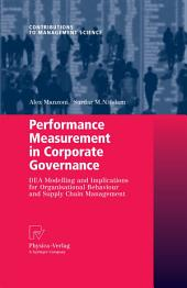 Performance Measurement in Corporate Governance: DEA Modelling and Implications for Organisational Behaviour and Supply Chain Management