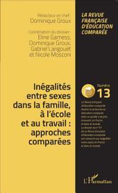 Inégalités entre sexes dans la famille, à l'école et au travail : approches comparées