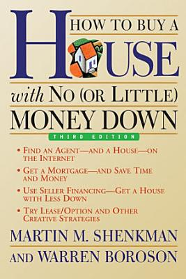 How to Buy a House with No  or Little  Money Down PDF
