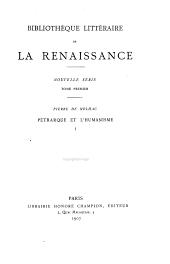 Pétrarque et l'humanisme: Volumes1à2