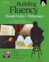 Building Fluency Through Practice and Performance Grade 3