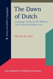 The Dawn of Dutch PDF