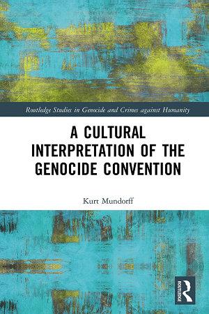 A Cultural Interpretation of the Genocide Convention PDF