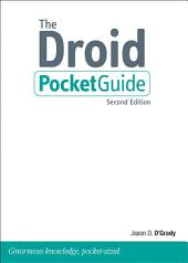 The Droid Pocket Guide: Edition 2