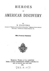 Heroes of American discovery, by N. D'Anvers