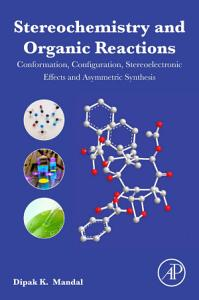Stereochemistry and Organic Reactions
