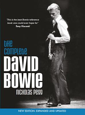 The Complete David Bowie  Revised and Updated 2016 Edition
