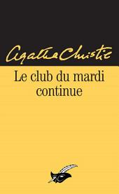 Le Club du mardi continue