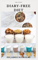 The Latest Diary Free Diet Book PDF